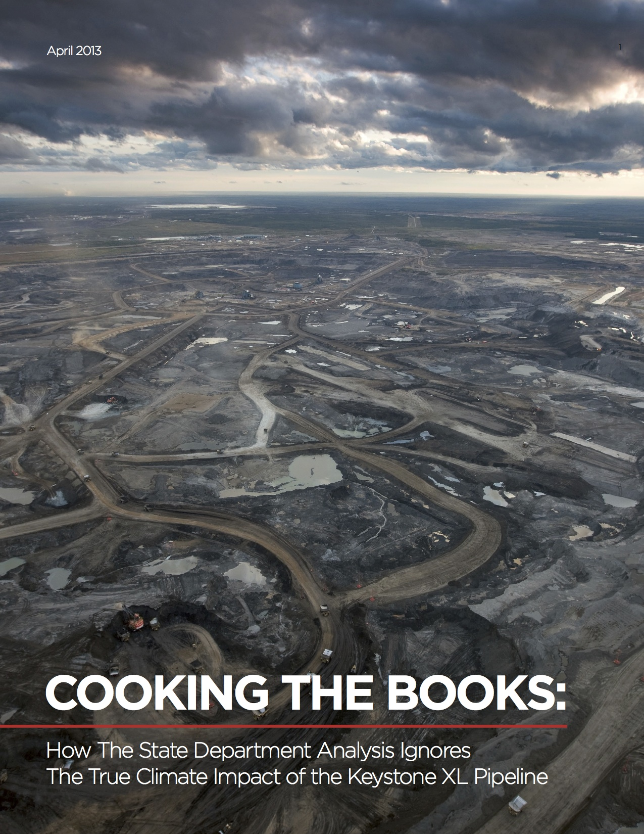 Cooking The Books The True Climate Impact Of Keystone Xl Oil