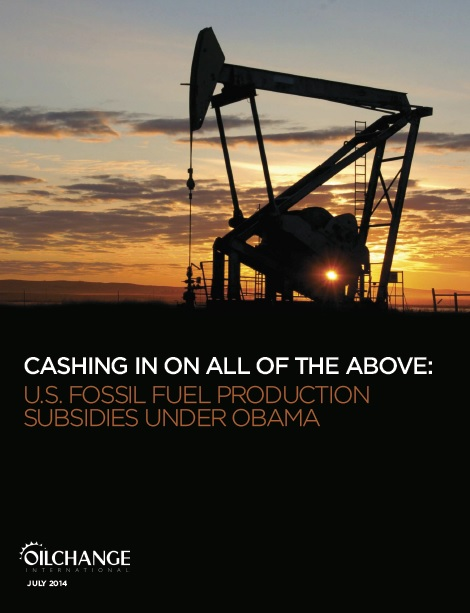 Cashing in on All of the Above: U.S. Fossil Fuel Production Subsidies under Obama