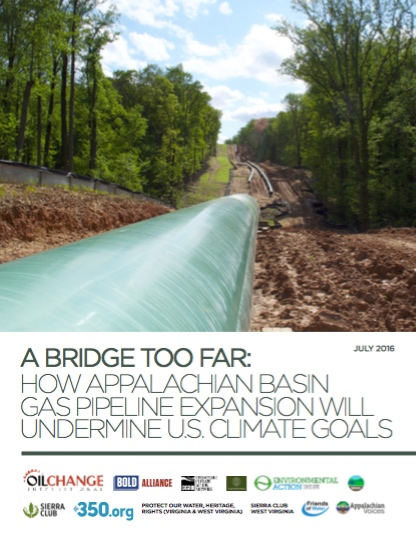 A Bridge Too Far: How Appalachian Basin Gas Pipeline Expansion Will Undermine U.S. Climate Goals
