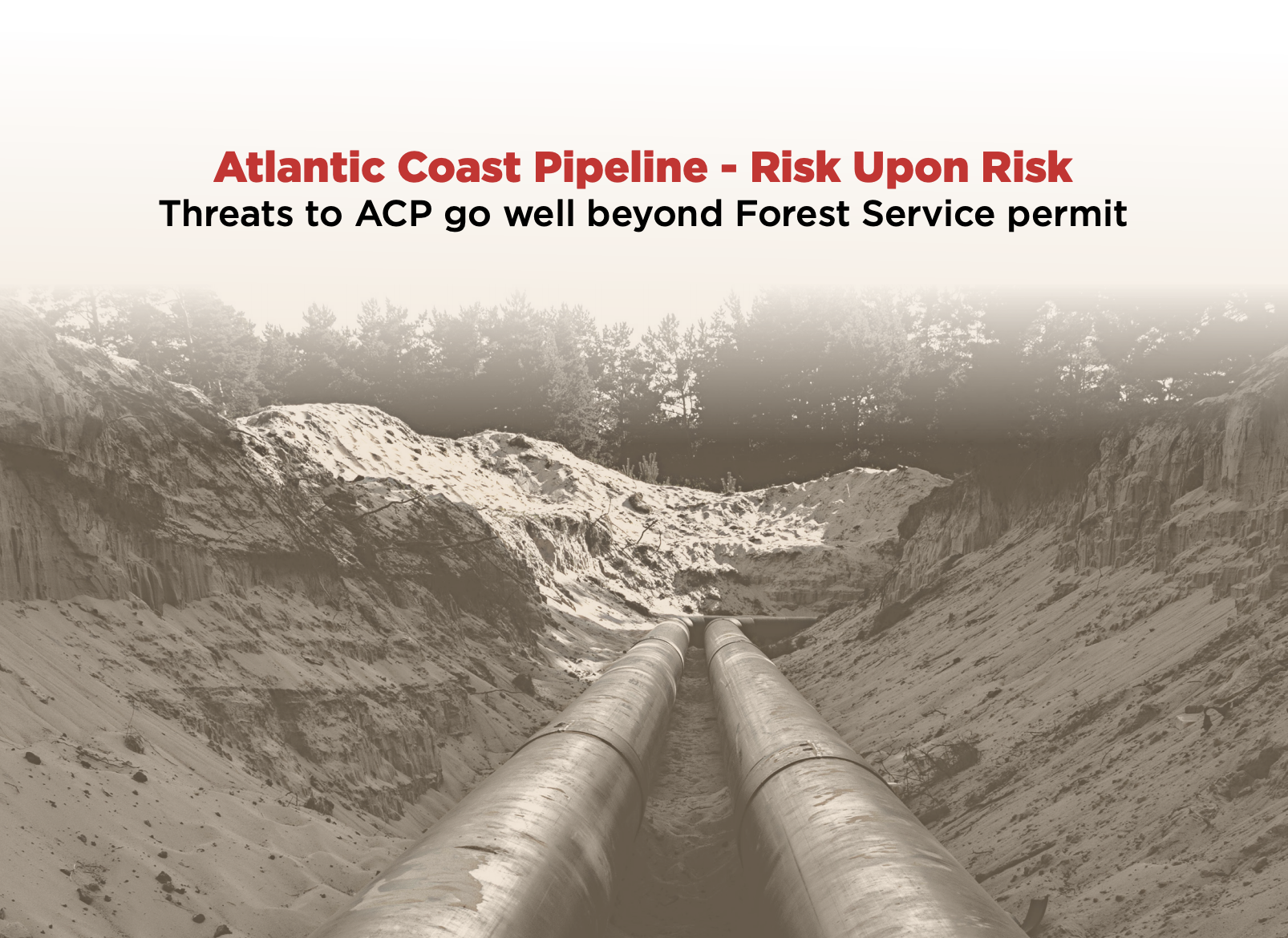 Briefing: Atlantic Coast Pipeline – Risk Upon Risk