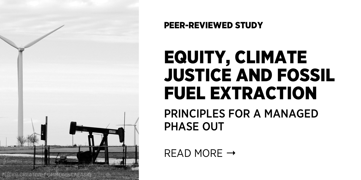 Equity, Climate Justice, and Fossil Fuel Extraction: Principles for a Managed Phase Out