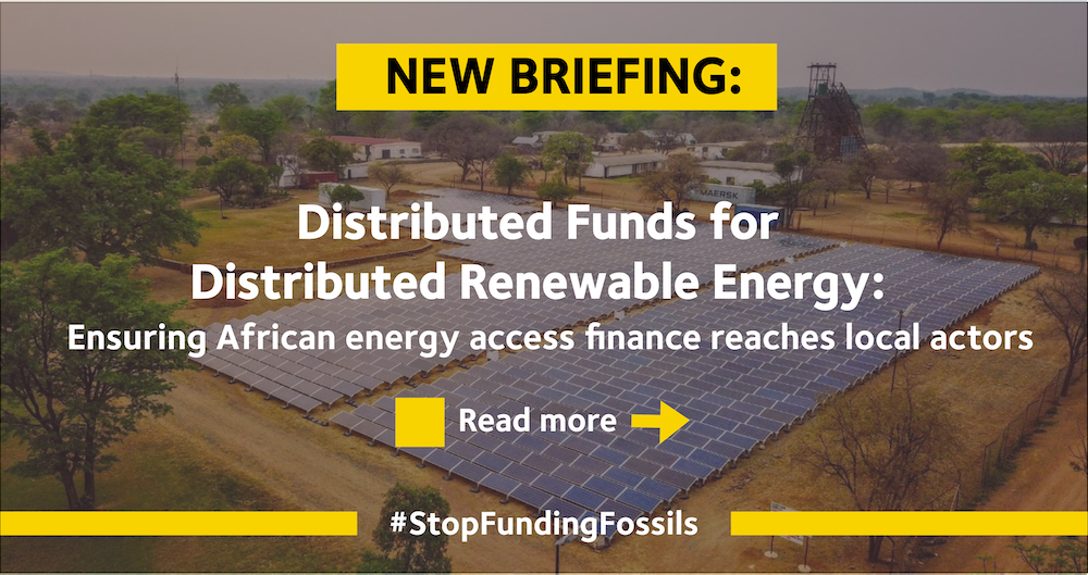 Distributed Funds for Distributed Renewable Energy: Ensuring African Energy Access Finance Reaches Local Actors