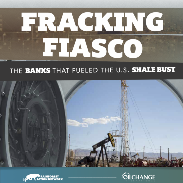 Fracking Fiasco: The Banks That Fueled the U.S. Shale Bust