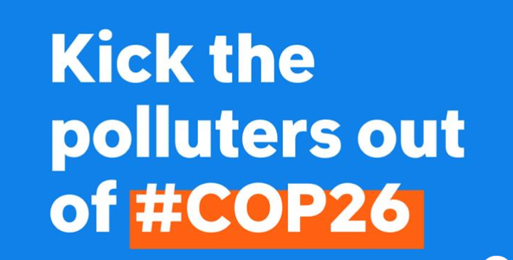 """It's a climate emergency: Time to """"Kick Polluters Out"""" of COP26"""