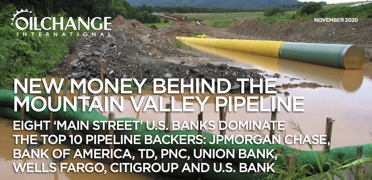 New Money Behind the Mountain Valley Pipeline: Eight U.S. Banks Dominate the Top 10 Backers