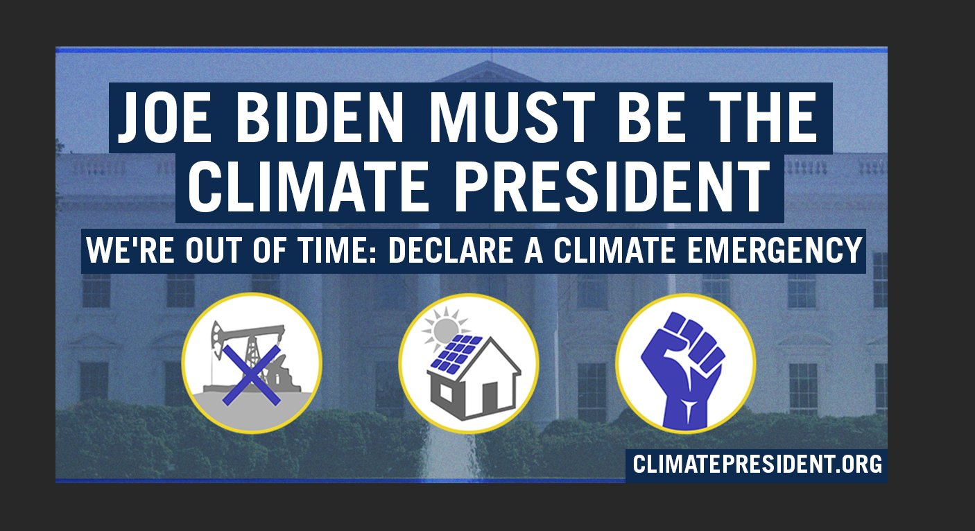 Biden Urged By Hundreds of Groups to Sign Climate Emergency Executive Order