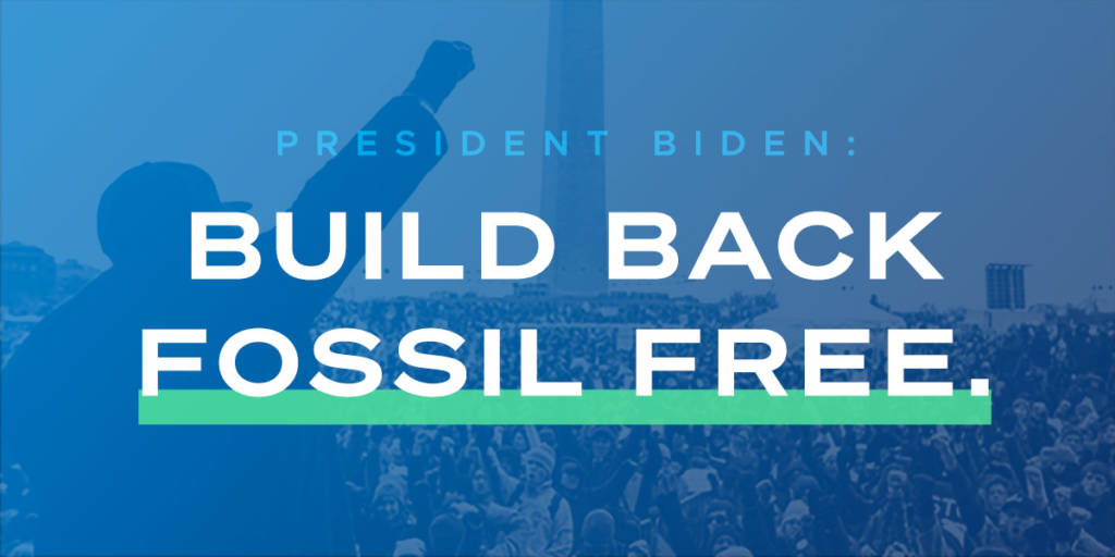 Thousands take action to keep fossil fuels in the ground, demand Biden Build Back Fossil Free
