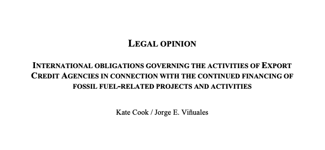 International Obligations Governing the Activities of Export Credit Agencies in Connection With the Continued Financing of Fossil Fuel-Related Projects and Activities
