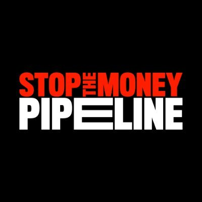 Stop the Money Pipeline Responds to President Biden's Executive Order on Climate-Related Financial Risk