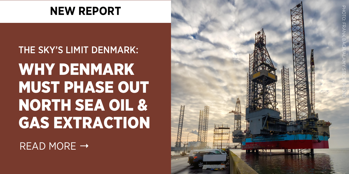 The Sky's Limit Denmark: Why Denmark Must Phase Out North Sea Oil and Gas Extraction