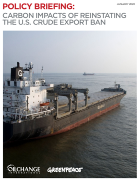 Briefing: Carbon Impacts of Reinstating the U.S. Crude Export Ban