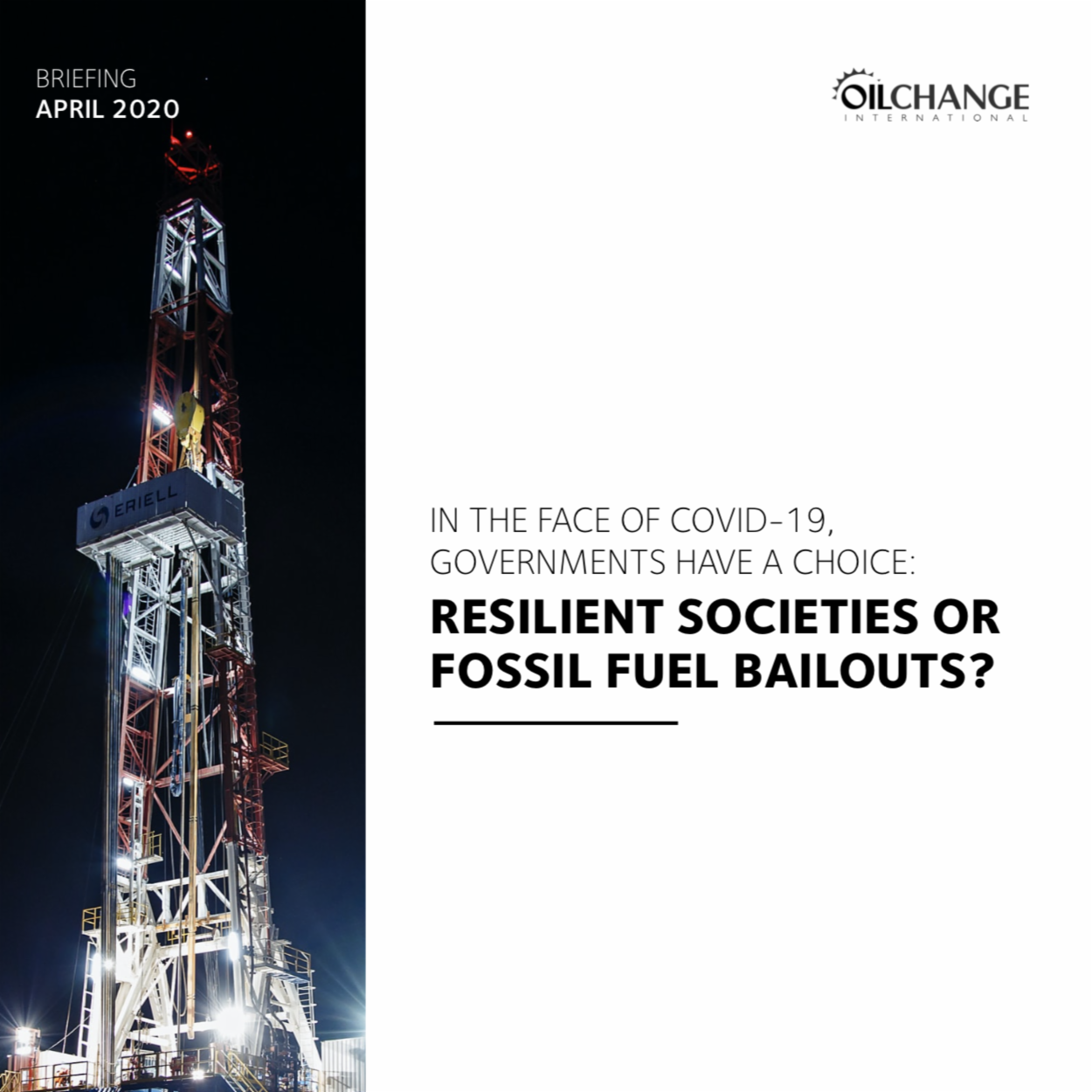 In the Face of COVID-19, Governments Have a Choice: Resilient Societies or Fossil Fuel Bailouts?
