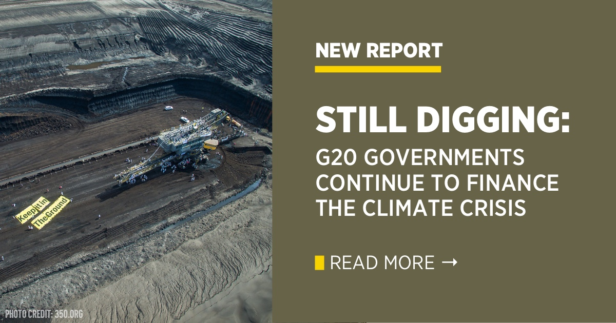 Still Digging: G20 Governments Continue to Finance the Climate Crisis