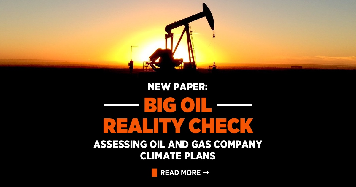 Discussion Paper: Big Oil Reality Check — Assessing Oil And Gas Climate Plans